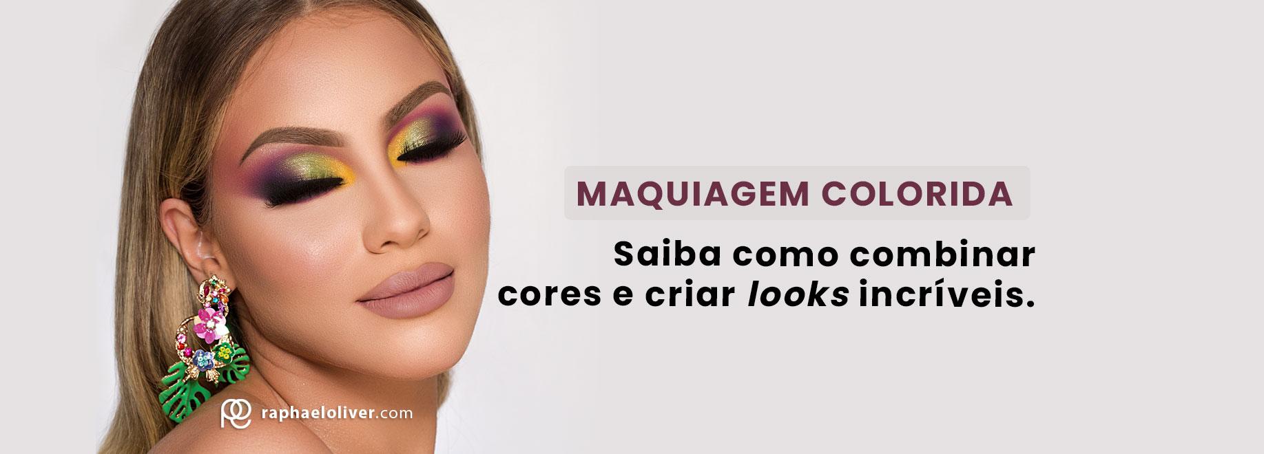 Maquiagem Colorida: Saiba Como Combinar Cores e Criar Looks Incríveis.